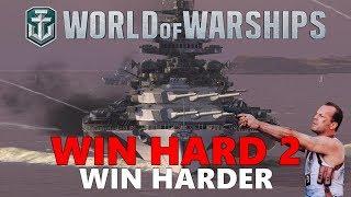 World of Warships - Win Hard 2: Win Harder