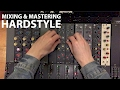 Mixing and Mastering a Hardstyle Track!