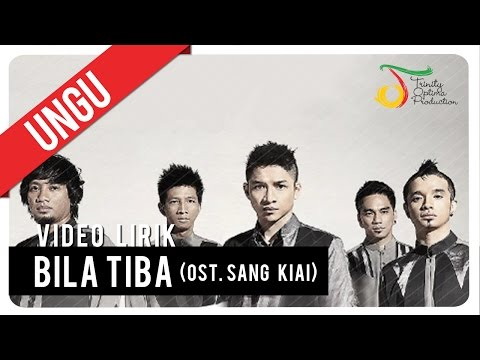 Bila Tiba (OST. Sang Kiai) - Video Lirik | Ungu