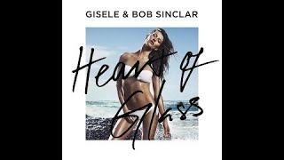 Gisele Bündchen feat. Bob Sinclar - Heart Of Glass (Audio)