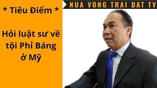 🆕 Nhân vụ kiện của tỷ phú Hoàng Kiều, đi hỏi luật sư về tội Phỉ Báng