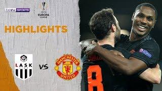 LASK 0-5 Man United   Europa League 19/20 Match Highlights