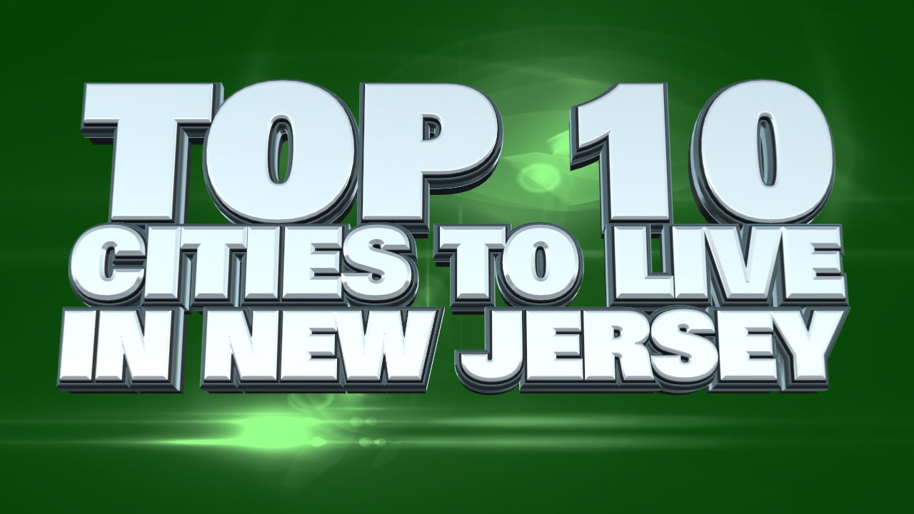 10 best places to live in new jersey 2014 youtube. Black Bedroom Furniture Sets. Home Design Ideas