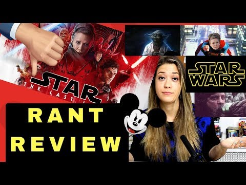 STAR WARS: THE LAST JEDI RANT REVIEW!           (SPOILERS)