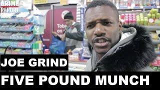 Joe Grind - The Five Pound Munch (Series 2) [@JoeGrindSn1] Grime Report Tv