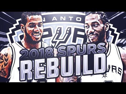 BIG 3 IN SAN ANTONIO!! 2018 SPURS REBUILD! NBA 2K17