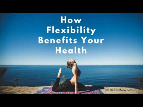 858 How Flexibility Benefits Your Health