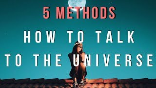 How To Talk To The Universe // Law Of Attraction Epilogue 1.3