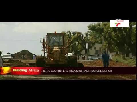 Building Africa: How to fix Southern Africa's infrastructure