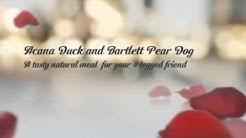 Acana Duck & Bartlett Pear Reviews - Best Dog Food Reviewed