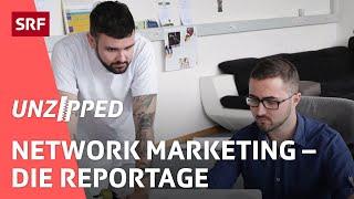 Der Traum vom schnellen Geld – verlockende Aussichten im Network Marketing   Unzipped   SRF Virus