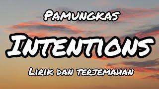Pamungkas - Intentions (Lirik dan Terjemahan)