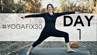 Yoga Fix 30 (Day 1)  Vinyasa Flow  Yoga For Beginners and Intermediate