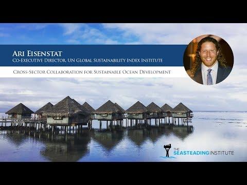 Ari Eisenstat: Cross-Sector Collaboration for Sustainable Ocean Development