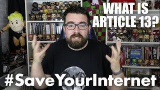 THE END OF YOUTUBE IN EUROPE? WHAT IS ARTICLE 13? #SaveYourInternet