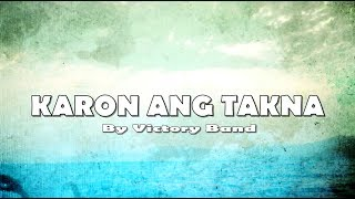KARON ANG TAKNA with LYRICS by Victory Band