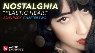 "John Wick: Chapter 2 ""Plastic Heart"" Lyric Video - Nostalghia"