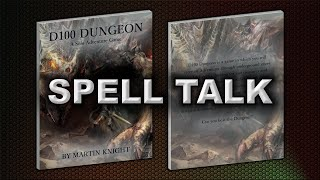 SPELL TALK (D100 DUNGEON)