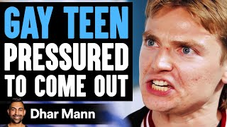 GAY TEEN Pressured To COME OUT, What Happens Next Is Shocking | Dhar Mann