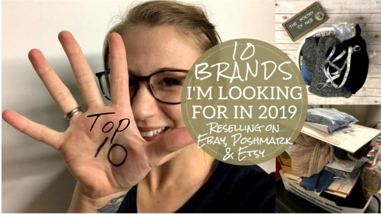 The Top 10 Brands I'm Looking For in 2019 | Poshmark Ebay Etsy Online  Reseller Vlog