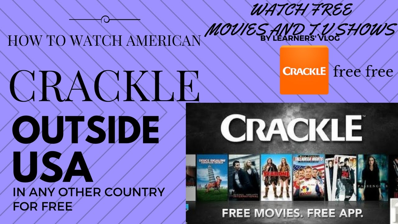How to watch american crackle outside USA in any other country proof # how  to use crackle in india
