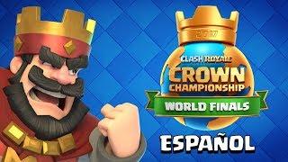 ¡EN VIVO! Clash Royale: Finales mundiales del Crown Championship 2017