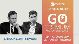 Banter Blitz with Jan Gustafsson and Laurent Fressinet