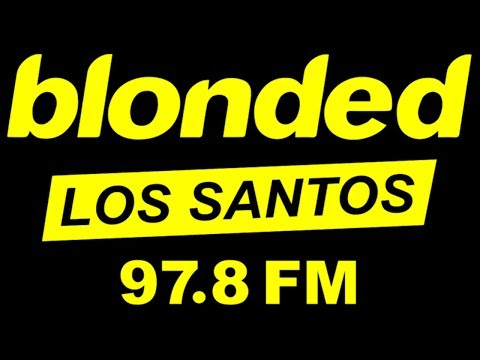 Blonded Los Santos 97.8 FM (GTA V Radio Station from Doomsda