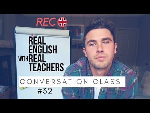 LIVE: Conversation Class #32