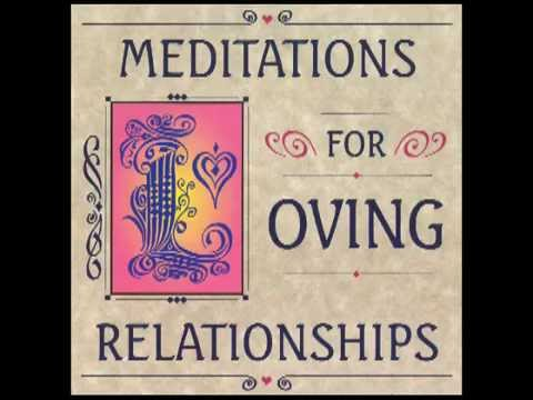 A Meditation on Becoming One With Your Partner - Meditations For Loving Relationships