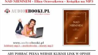 NAD NIEMNEM - Eliza Orzeszkowa - AudioBook Mp3 (Lektury na MP3 do Słuchania)