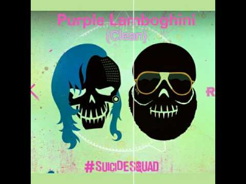 Skrillex & Rick Ross - Purple Lamboghini (Clean) [SUICIDE SQUAD OST]