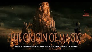 The Origin Of Magic
