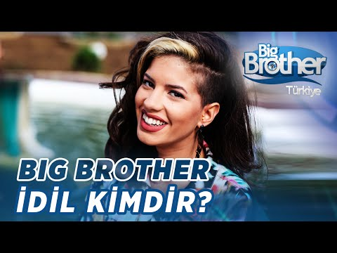 Big Brother İdil Kimdir?