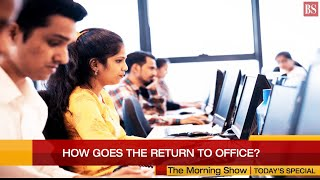 Today's special: How goes the return to office?