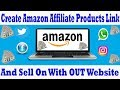 How To Get Amazon Affiliate Product Link and Permote Without Any Website Part 5