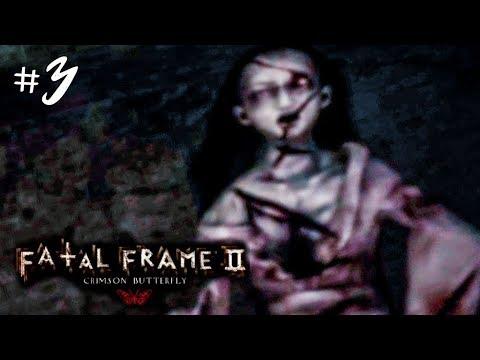 ХОРРОР ИГРА ► Fatal Frame 2 Crimson Butterfly #3 ► ПРОХОЖДЕНИЕ ХОРРОР ИГРЫ НА РУССКОМ