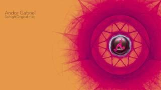 Andor Gabriel - So High (original Mix)