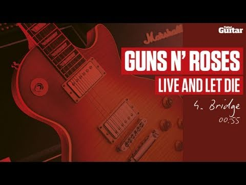 Guitar Lesson: Guns N' Roses 'Live And Let Die' -- Part Four -- Bridge (TG214)