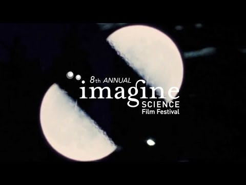 8th Annual Imagine Science Film Festival / Escape Velocity Opening Night Panel