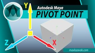 PIVOT POINT IN MAYA 2017 | Базовые знания в Maya 2017
