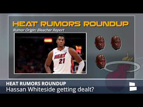 Heat Rumors: Bosh Getting Sued By Mother, Dwyane Wade Unsure About 2018, Whiteside Trade Rumors