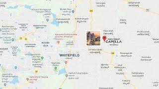 Provident Capella, Location Map, Whitefield, Bangalore