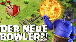 DER NEUE BOWLER?! || CLASH OF CLANS || Let's Play CoC [Deutsch/German HD+]