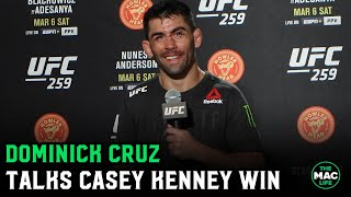 Dominick Cruz talks Casey Kenny win; Expands on Monster's Hans Molenkamp call out