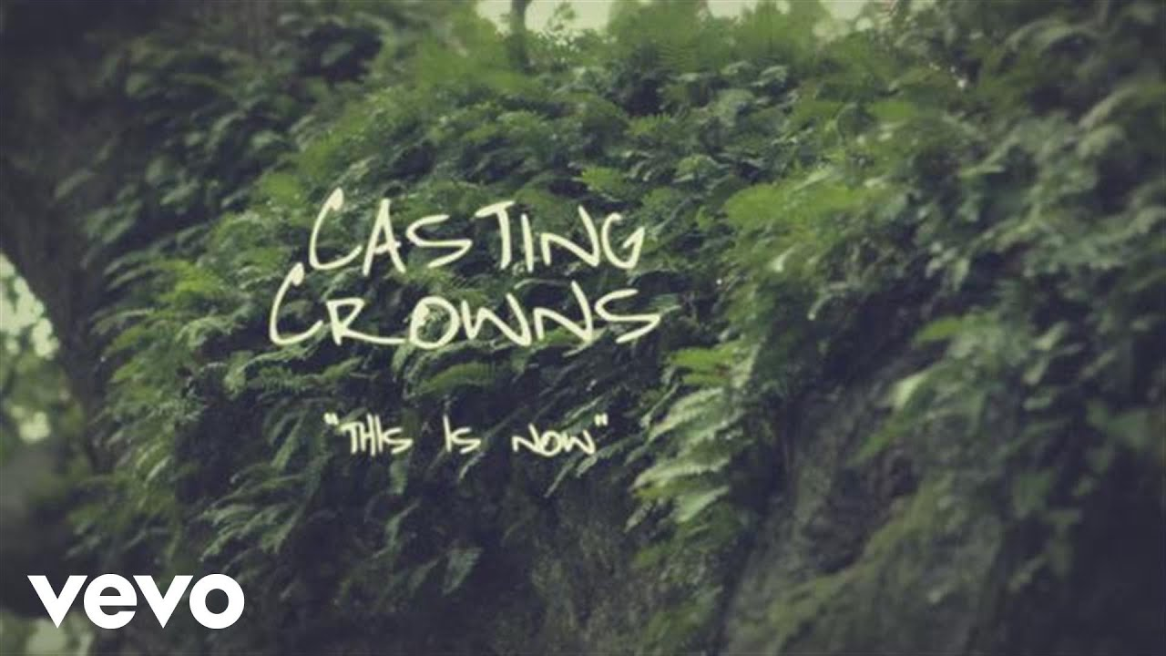 Download Casting Crowns - This Is Now (Official Lyric Video)