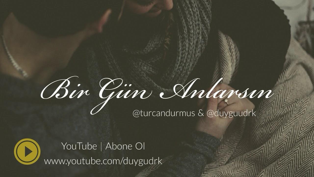 Duygu Drk & Turcan Durmuş - Bir Gün Anlarsın (2019)