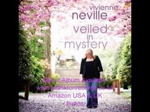 Vivienne Neville Veiled In Mystery