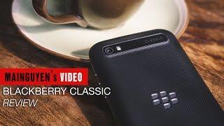 danh gia nhanh blackberry classic - wwwmainguyenvn