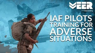 Women Fighter Pilots E2P4   How IAF Pilots Train for Adverse Situations   Veer by Discovery